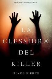 La Clessidra del Killer (Un Mistero di Riley Paige—Libro 11)