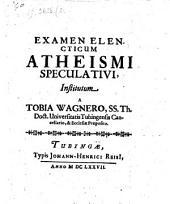 Examen elencticum atheismi speculativi
