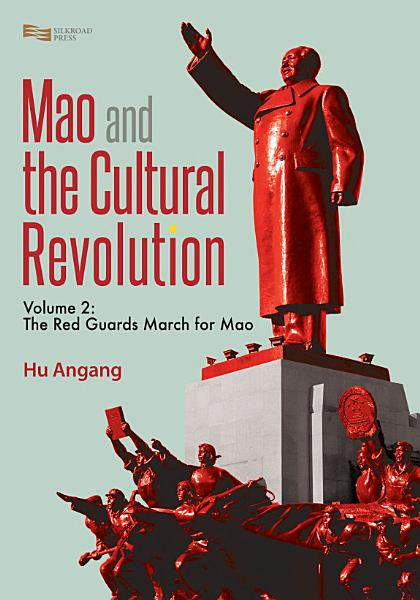 Mao and the Cultural Revolution  Volume 2