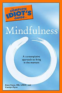 The Complete Idiot s Guide to Mindfulness Book