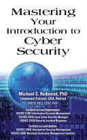 Mastering Your Introduction to Cyber Security