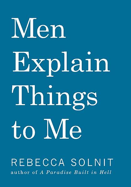 Download Men Explain Things to Me Book