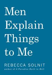 Men Explain Things to Me