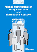 Applied Communication In Organizational And International Contexts