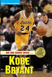 On the Court with ... Kobe Bryant