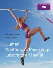 Human Anatomy & Physiology Laboratory Manual, Fetal Pig Version: Edition 12