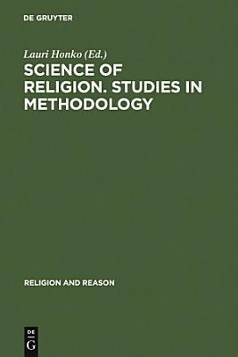 Science of Religion  Studies in Methodology PDF