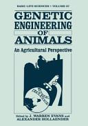Genetic Engineering of Animals