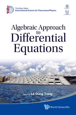 Algebraic Approach to Differential Equations
