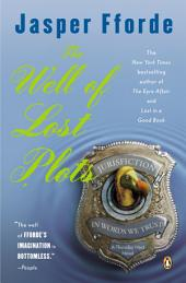 The Well of Lost Plots: A Thursday Next Novel