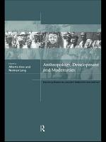 Anthropology  Development and Modernities PDF