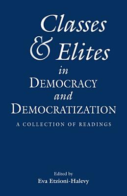 Classes and Elites in Democracy and Democratization