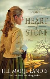 Heart of Stone: A Novel