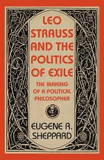 Leo Strauss and the Politics of Exile