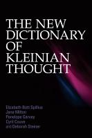 The New Dictionary of Kleinian Thought PDF