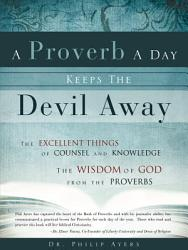 A Proverb A Day Keeps The Devil Away Book PDF