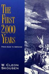 The First 2,000 Years: From Adam to Abraham