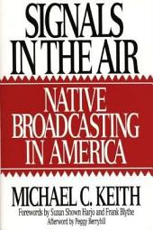 Signals in the Air: Native Broadcasting in America