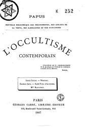 L'occultisme contemporain: Louis Lucas, Wronski, Eliphas Levr, Saint Yves d'Alveydre, Mme Blavatsky