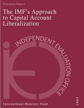 IEO Evaluation Report on the IMF's Approach to Capital Account Liberalization 2005