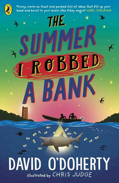 Download The Summer I Robbed A Bank Book