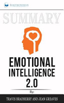 Summary of Emotional Intelligence 2 0 by Travis Bradberry   Jean Greaves Book