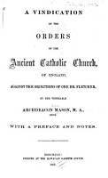 A Vindication of the Orders of the Ancient Catholic Church  of England  Against the Objections of One Dr  Fletcher PDF