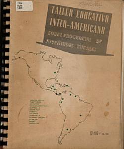 TALLER EDUCATIVO INTER AMERICANO SOBRE PROGRAMAS DE JUVENTUDES SURALES San Jose  Costa Rica Octubre 10 22  1960 PDF