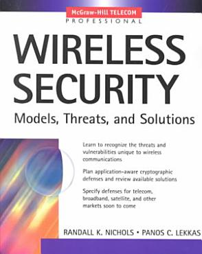 Wireless Security  Models  Threats  and Solutions PDF