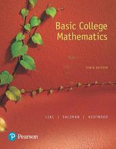 Basic College Mathematics: Edition 10