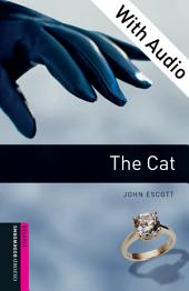 The Cat - With Audio Starter Level Oxford Bookworms Library: Edition 3