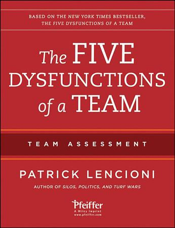 The Five Dysfunctions of a Team  Team Assessment PDF