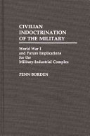 Civilian Indoctrination of the Military