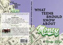 What Teens Should Know about Money
