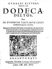 Dodeca Deltos, sive in duodecim Tabularum leges Commentarius novus