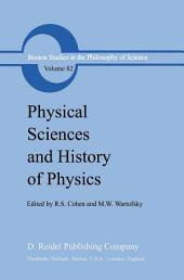 Physical Sciences and History of Physics