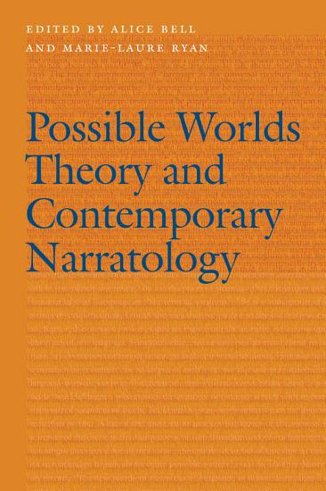 Possible Worlds Theory and Contemporary Narratology PDF