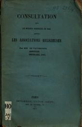 Consultation sur les mesures annoncées en 1845 contre les Associations religieuses