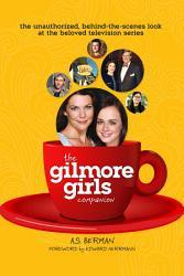 The Gilmore Girls Companion PDF