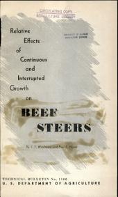 Relative effects of continuous and interrupted growth on beef steers