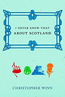 I Never Knew That About Scotland Book