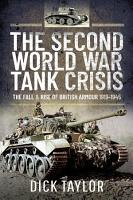 The Second World War Tank Crisis PDF