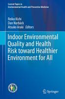Indoor Environmental Quality and Health Risk toward Healthier Environment for All PDF