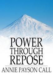 Power Through Repose