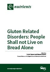 Gluten Related Disorders  People Shall not Live on Bread Alone