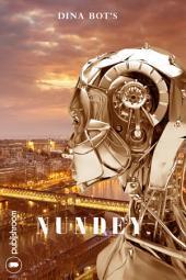 Nundey: Roman d'anticipation
