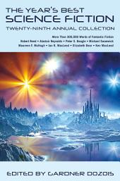 The Year's Best Science Fiction: Twenty-Ninth Annual Collection