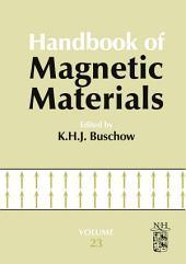 Handbook of Magnetic Materials: Volume 23