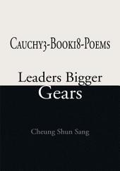 Cauchy3-Book18-Poems: Leaders Bigger Gears