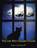 The Cat Who Chased Clouds